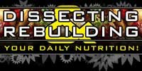 Dissecting And Rebuilding Your Daily Nutrition!