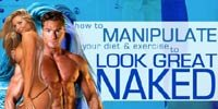 The Winning Formula: How To Manipulate Your Diet & Exercise To Look Great Naked