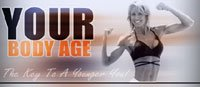 Your Body Age: The Key To A Younger You!