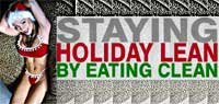 Staying Holiday Lean By Eating Clean!