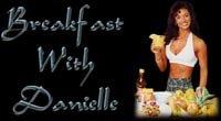 Breakfast With Danielle
