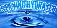 Staying Hydrated: What You Need To Know!