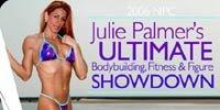 2006 NPC Julie Palmer's Ultimate Bodybuilding, Fitness And Figure Showdown!