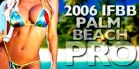 2006 IFBB Palm Beach Pro Results & Info