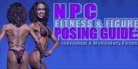 NPC Fitness & Figure Posing Guide: Individual & Mandatory Poses