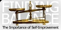 Finding Balance: The Importance Of Self-Improvement!