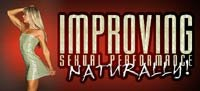 Improving Sexual Performance Naturally!