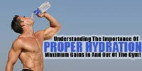 Understanding The Importance Of Proper Hydration For Maximum Gains In And Out Of The Gym!