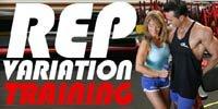 Rep Variation Training!