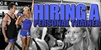 Hiring A Personal Trainer!