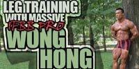 Leg Training With Massive IFBB Pro Wong Hong