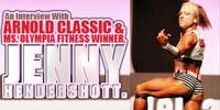 An Interview With Arnold Classic And Ms. Olympia Fitness Winner, Jenny Hendershott