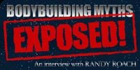 Bodybuilding Myths Exposed: An Interview With Randy Roach