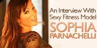 An Interview With Sexy Fitness Model Sophia Parnachelli