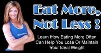 Eat More, Not Less!