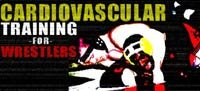 Cardiovascular Training For Wrestlers
