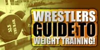 Wrestlers Guide To Weight Training!