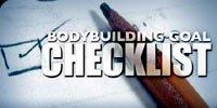 Bodybuilding Goal Checklist