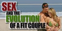Sex And The Evolution Of A Fit Couple