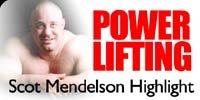 Powerlifting: Scot Mendelson Highlight