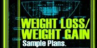 Weight Loss/Weight Gain Sample Plans