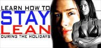 How To Stay Lean During The Holidays!