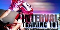 Interval Training 101 - For Cyclists, Swimmers, Skiers & More!