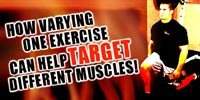 How Varying One Exercise Can Help Target Different Muscles!