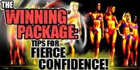 The Winning Package - Tips For Fierce Confidence!
