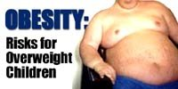 Obesity - Risks For Overweight Children!
