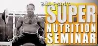 Bill Pearl's Super Nutrition Seminar!