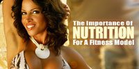 The Importance Of Nutrition For A Fitness Model