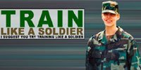 Train Like A Soldier!
