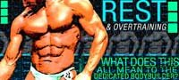 Rest & Overtraining: What Does This Mean To Bodybuilders?