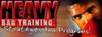 Heavy Bag Training. Strategies And Programs.