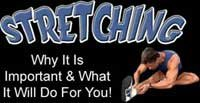 Stretching: Why It Is Important!