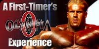 A First Timer's Look At The 2006 Olympia Weekend.