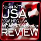 2006 USA Bodybuilding & Figure Championship Review