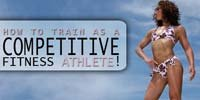 How To Train As A Competitive Fitness Athlete!