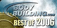 Bodybuilding.com's Best Of 2006!