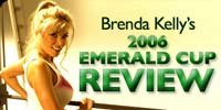2006 Emerald Cup Review.