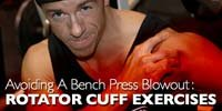 Avoiding A Bench Press Blowout!