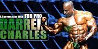 A Conversation With IFBB Pro Darrem Charles.