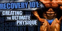 Recovery 101 - Creating The Ultimate Physique.
