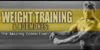 Weight Training And Hormones - The Amazing Connection!