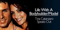 Life With A Bodybuilder/Model: Tina Catanzaro Speaks Out.
