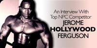 Top NPC Competitor Jerome 'Hollywood' Ferguson.