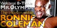 The Indestructible Ronnie Coleman!
