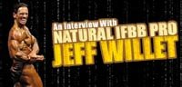 An Interview With Natural IFBB Pro Jeff Willet!