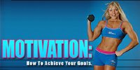 Motivation: How To Achieve Your Goals